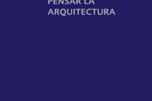 Pensar la arquitectura / Peter Zumthor