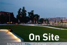 On site – Arquitectura del paisaje en Europa